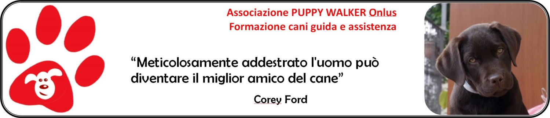 Associazione Puppy Walker Onlus – Formazione cani guida e assistenza