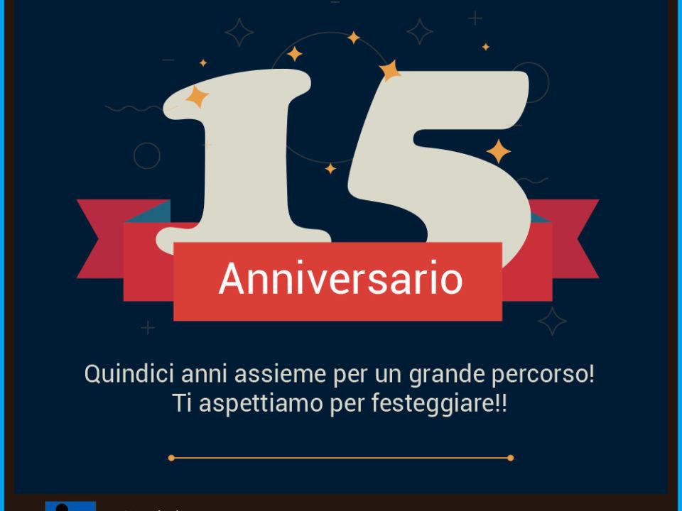 """Immagine per i 15 anni dell'associazione. Grande 15 bianco con scritta """"15 anni assieme per un grande percorso! Ti apettiamo a festeggiare!"""